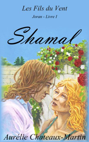 Couverture du livre Les Fils du Vent - Livre I Shamal
