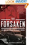 The Forsaken: An American Tragedy in...