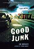 Good Junk: A Cliff St. James Novel (Cliff St. James Novels)