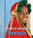 Tunisia (Cultures of the World, Second)