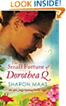 The Small Fortune of Dorothea Q: An e...