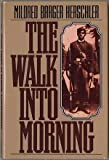 img - for The Walk Into Morning book / textbook / text book