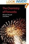 Chemistry of Fireworks, 2nd edn (Rsc...