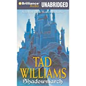 Shadowmarch: Shadowmarch, Volume I | Tad Williams