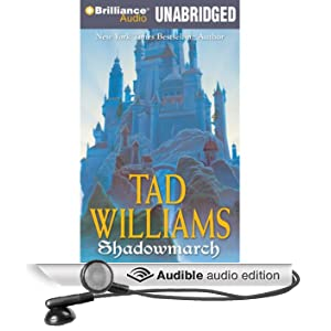 Shadowmarch: Shadowmarch, Volume I (Unabridged)