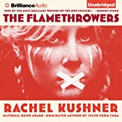 The Flamethrowers: A Novel | [Rachel Kushner]