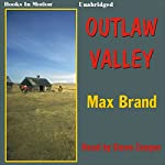 Outlaw Valley | Max Brand