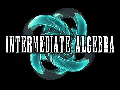 Algebra II (Intermediate Algebra) - Season 1