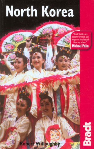 North Korea, 2nd (Bradt Travel Guide)