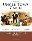 Image of Uncle Tom's Cabin: Large Print Edition