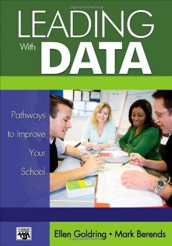 Leading With Data: Pathways to Improve Your School...