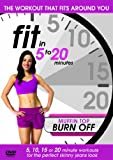 Fit in 5 to 20 Minutes - Muffin Top Burn Off [DVD]