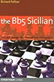 Bb5 Sicilian: Detailed Coverage Of A Thoroughly Modern System (Everyman Chess)