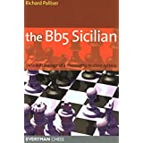 Bb5 Sicilian: Detailed Coverage Of A Thoroughly Modern System (Everyman Chess) ~ Richard Palliser