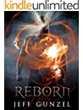 Reborn (The Legend Of The Gate Keeper Book 4)