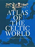 Atlas of the Celtic World (0500051097) by Haywood, John