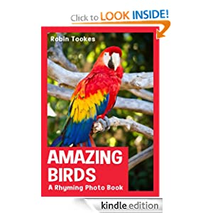 Amazing Birds: A Rhyming Photo Book (Children's Picture Book with Video)
