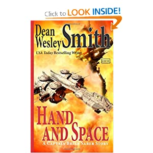 Hand and Space: A Captain Brian Saber Story by Dean Wesley Smith