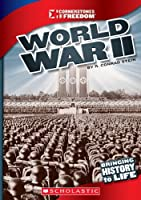 World War II (Cornerstones of Freedom. Third Series)