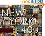 New York 400: A Visual History of Ame...