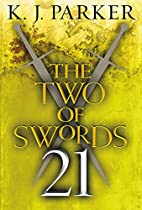 The Two Of Swords: Part Twenty-one