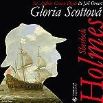 Gloria Scottová (Sherlock Holmes 6) | Arthur Conan Doyle