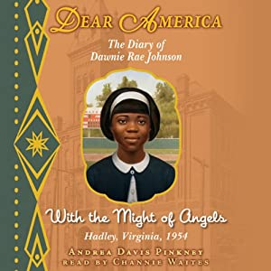 Dear America: With the Might of Angels | [Andrea Davis Pinkney]