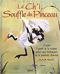 Le Ch'i, Souffle du Pinceau : Saisir...