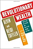 Revolutionary Wealth (0375401741) by Toffler, Alvin