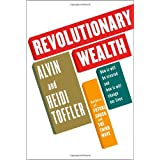 Revolutionary Wealth ~ Alvin Toffler