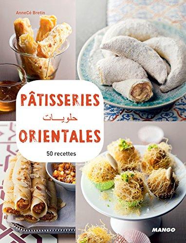 Pâtisseries orientales : 50 recettes (Vidéocook) (French Edition) by Anne Cecile Bretin