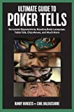 img - for Ultimate Guide to Poker Tells: Devastate Opponents by Reading Body Language, Table Talk, Chip Moves, and Much More book / textbook / text book