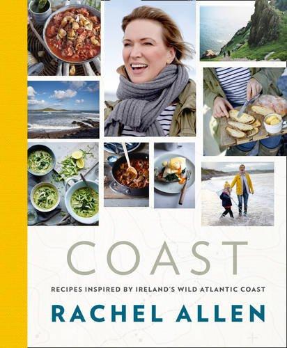 Coast: Recipes from Ireland's Wild Atlantic Way