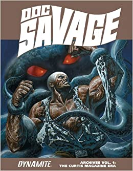 Doc Savage Archives Volume 1: The Curtis Magazine Era HC by John Buscema, Tony Dezuniga, Ernie Chan and Ken Barr