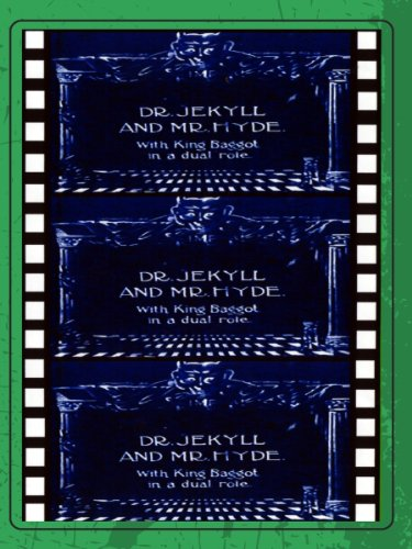 Dr. Jekyll and Mr. Hyde (1913) Plus Long, Long Ago