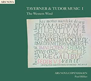 Taverner & Tudor Music, Vol 1