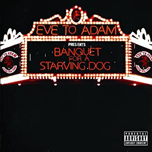 Banquet For A Starving Dog [Explicit]