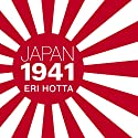 Japan 1941: Countdown to Infamy (       UNABRIDGED) by Eri Hotta Narrated by Laural Merlington