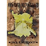 John Gage: Milton Valley (Vol. 1)by Jack F. Murdoch