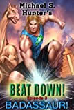 img - for Beat Down 3 - Badassaur! book / textbook / text book
