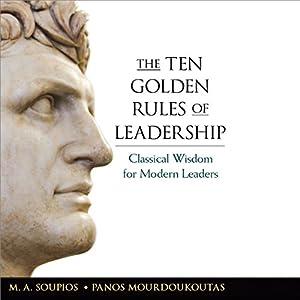 The Ten Golden Rules of Leadership Audiobook