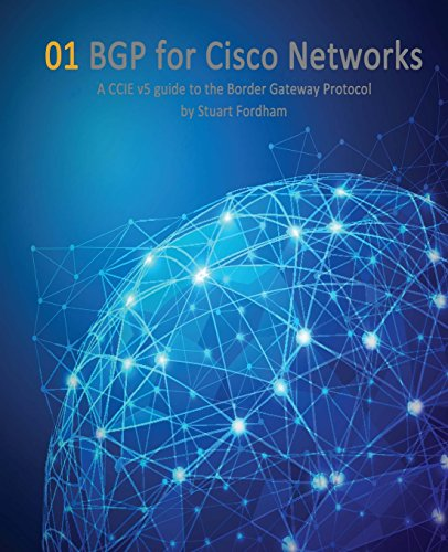 bgp-for-cisco-networks-a-ccie-v5-guide-to-the-border-gateway-protocol-volume-1-cisco-ccie-routing-an
