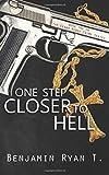 One Step Closer to Hell (Cedar Ridge Crime Series) (Volume 2)