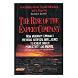 Rise of the Expert Company ~ Edward A. Feigenbaum