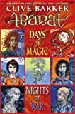 By Clive Barker Days of Magic, Nights of War (Abarat) (First Edition)