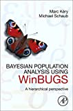 Bayesian Population Analysis using WinBUGS: A hierarchical perspective