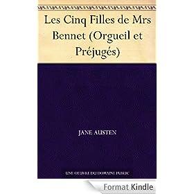 Les Cinq Filles de Mrs Bennet (Orgueil et Pr�jug�s)
