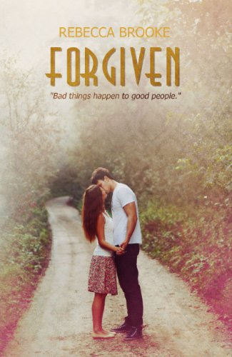 Forgiven (Forgiven Series) by Rebecca Brooke