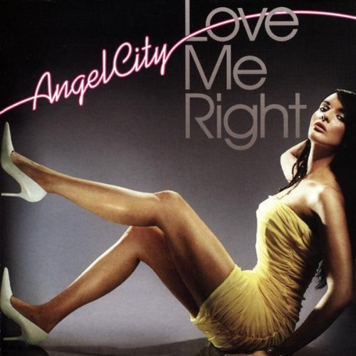 Angel City - Love Me Right - Zortam Music
