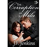 The Corruption of Mila ~ J.F. Jenkins